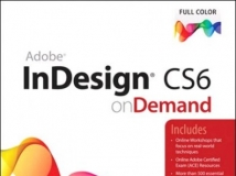 Adobe InDesign CS6 on Demand (2nd Edition)