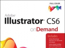 Adobe Illustrator CS6 on Demand (2nd Edition)