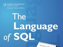 Larry Rockoff - The Language of SQL, How to Access Data in Relational Databases